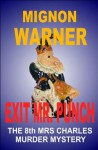Exit Mr Punch (The Mrs Charles Murder Mysteries) - Mignon Warner
