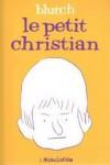 Le Petit Christian - Blutch