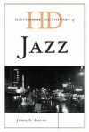 Historical Dictionary of Jazz - John Davis