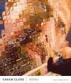 Chuck Close: Work - Christopher Finch