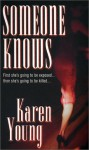 Someone Knows - Karen Young