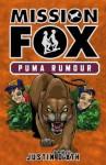 Puma Rumour: : Mission Fox Book 6 - Justin D'Ath, Heath McKenzie