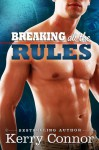 Breaking All the Rules - Kerry Connor