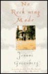 No Reck'ning Made - Joanne Greenberg