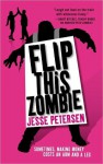 Flip this Zombie (Living with the Dead, #2) - Jesse Petersen