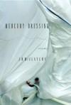 Mercury Dressing: Poems - J.D. McClatchy