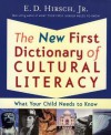 The New First Dictionary of Cultural Literacy: What Your Child Needs to Know - E.D. Hirsch Jr., William G. Rowland, Michael Stanford