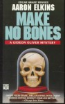 Make No Bones - Aaron Elkins