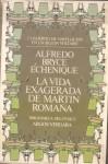 La Vida Exagerada De Martin Romana - Alfredo Bryce Echenique