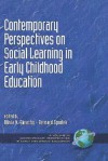 Contemporary Perspectives on Social Learning in Early Childhood Education (Hc) - Bernard Spodek