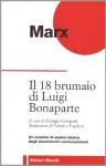 Il 18 brumaio di Luigi Bonaparte - Karl Marx, Giorgio Giorgetti, Palmiro Togliatti