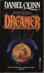 Dreamer - Daniel Quinn