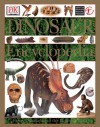 Dinosaur Encyclopedia: From Dinosaurs to the Dawn of Man - David Lambert