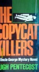 The Copycat Killers - Hugh Pentecost