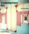 Contemporary Art: Art Since 1970 - Brandon Taylor