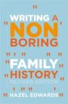 Writing A Non Boring Family History - Hazel Edwards