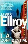 L.A. Confidential. - James Ellroy