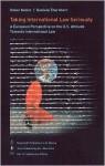 Taking International Law Seriously - Helen Keller, Daniela Thurnherr
