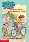 The Case of the Race Against Time - James Preller