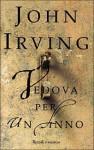 Vedova per un anno - John Irving, Francesco Bruno
