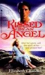 Kissed by an Angel - Elizabeth Chandler