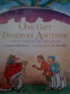 One Gift Deserves Another - Joanne F. Oppenheim, Bo Zaunders