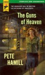 The Guns of Heaven (Hard Case Crime #24) - Pete Hamill