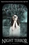 Night Terror (Night Chill Book 2) - Jeff Gunhus