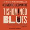 Tishomingo Blues (Audio) - Elmore Leonard, Frank Muller