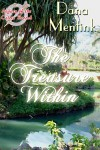 The Treasure Within [Legacy of the Celtic Brooch 11] - Dana Mentink
