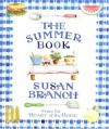The Summer Book Surprise Package: From the Heart of the Home [With Party Bags] - Susan Branch