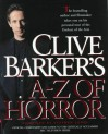Clive Barker's A - Z of Horror - Stephen Jones, Clive Barker