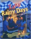 Zany Rainy Days: Indoor Ideas for Active Kids - Hallie Warshaw, Mark Shulman, Morten Kettel