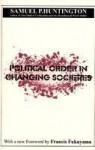Political Order in Changing Societies - Samuel P. Huntington
