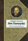 Jan Zamoyski - Stanisław Grzybowski