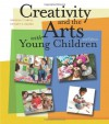 Creativity and the Arts with Young Children - Rebecca Isbell, Shirley C. Raines, Isbell