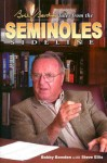 Bobby Bowden's Tales from the Seminole Sideline - Bobby Bowden, Steve Ellis
