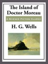The Island of Doctor Moreau - H.G. Wells