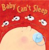 Baby Can't Sleep - Lisa Schroeder, Viviana Garofoli