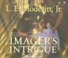 Imager's Intrigue - L.E. Modesitt Jr., William Dufris