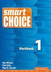 Smart Choice 1 Workbook - Ken Wilson