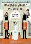 The Hidden Gallery - Maryrose Wood, Jon Klassen