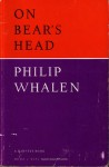 On Bear's Head - Philip Whalen