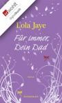 Für immer, Dein Dad - Lola Jaye