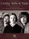 Crosby, Stills & Nash - Greatest Hits - Hal Leonard Publishing Company