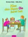 Klar, daß Mama Ole / Anna lieber hat. Zwei Bilderbücher in einem Bilderbuch. - Kirsten Boie, Silke Brix-Henker