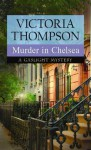 Murder in Chelsea (A Gaslight Mystery, #15) - Victoria Thompson