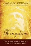 The Kingdom: The Emerging Rule of Christ Among Men: The Original Classic by George Dana Boardman - Jack Taylor