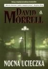 Nocna Ucieczka - David Morrell