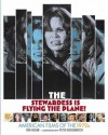 The Stewardess Is Flying the Plane!: American Films of the 1970s - Ron Hogan